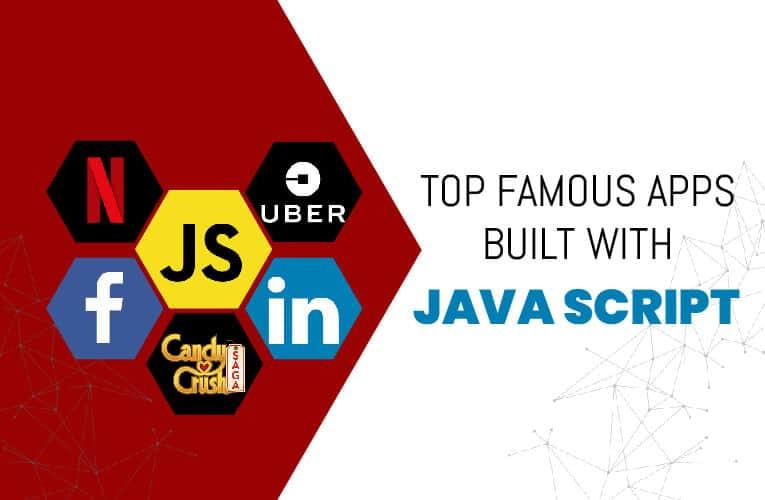 Top Famous Apps Buit With Java Script