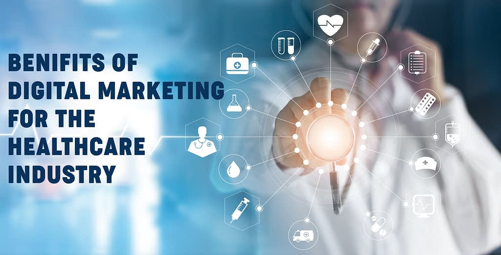 Why is Digital Marketing Important to Doctors, Hospitals, and Clinics? 6