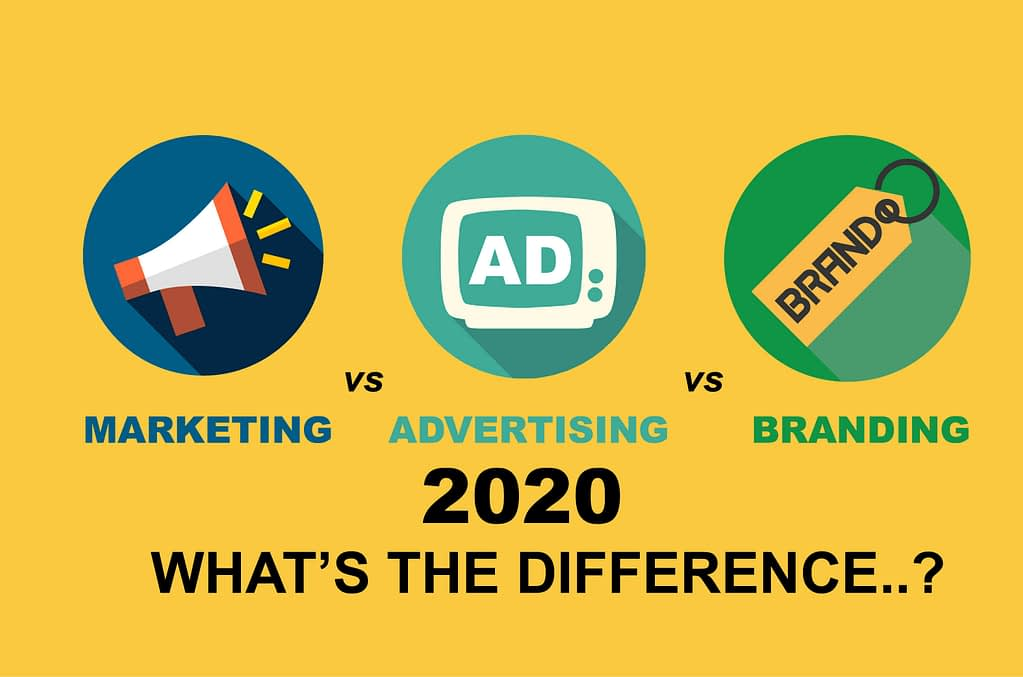 Marketing vs Advertising vs Branding in 2020 || What's the difference 1