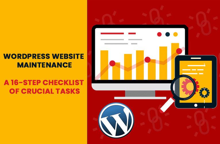 WordPress Website Maintenance: A 16-Step Checklist of Crucial Tasks 2