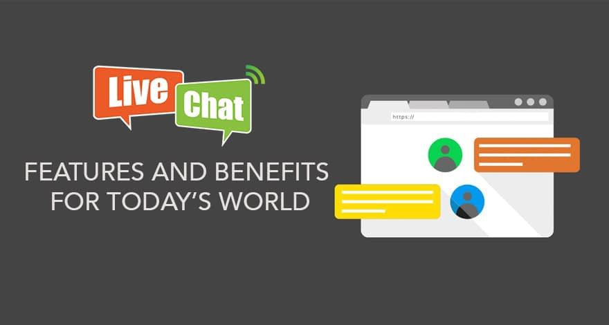 What is Live Chat - Its Features and Benefits for today's World 6